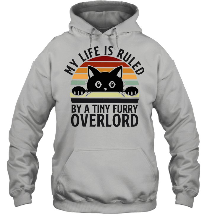 Black Cat My Life Is Ruled By A Tiny Furry Overlord Vintage shirt Unisex Hoodie