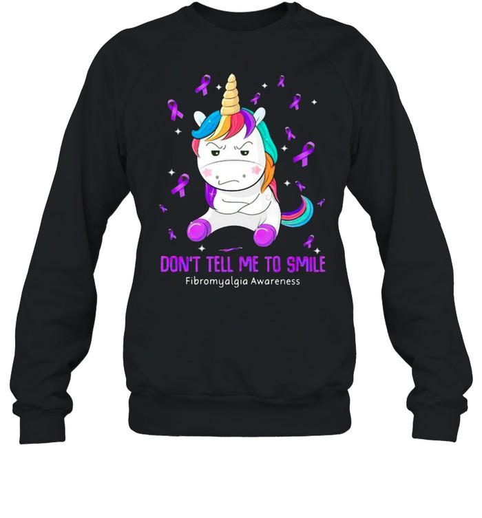 Unicorn dont tell me to smile Fibromyalgia Awareness shirt Unisex Sweatshirt