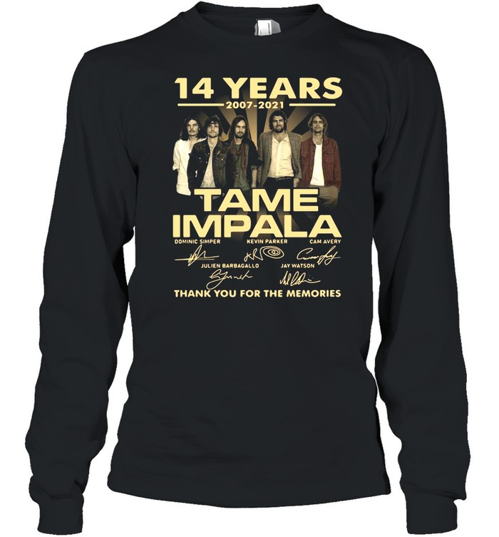 14 Years 2007 2021 Tame Impala Signatures Thank You For The Memories T-shirt Long Sleeved T-shirt