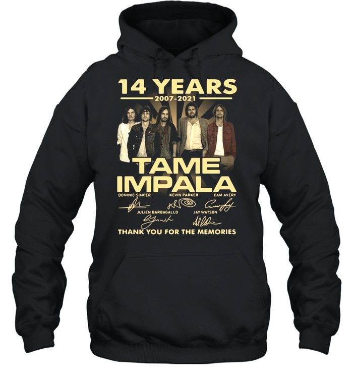 14 Years 2007 2021 Tame Impala Signatures Thank You For The Memories T-shirt Unisex Hoodie