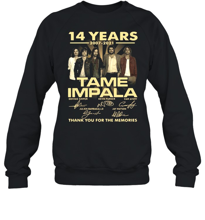 14 Years 2007 2021 Tame Impala Signatures Thank You For The Memories T-shirt Unisex Sweatshirt