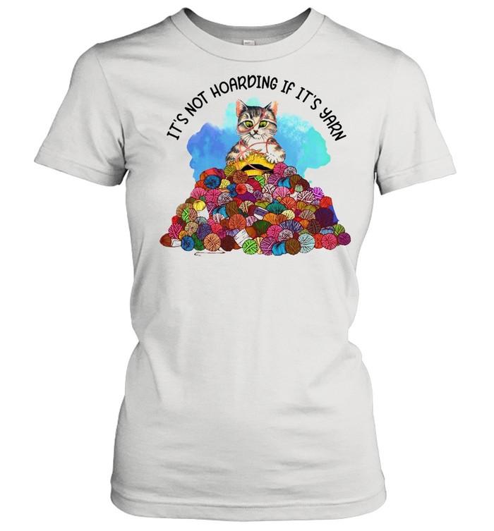 Cat Knitting It's Not Hoarding If It's Yarn T-shirt Classic Women's T-shirt