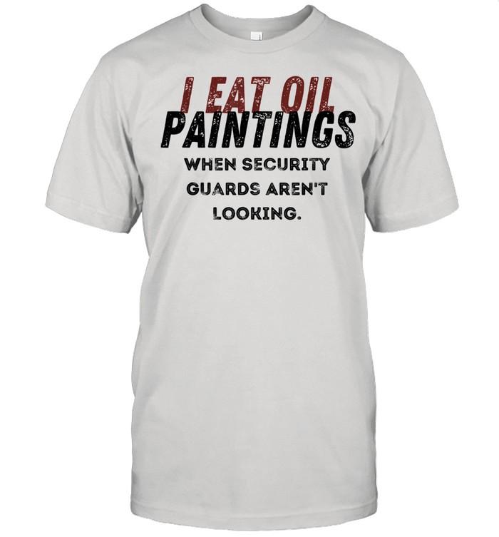 I Eat Oil Paintings shirt Classic Men's T-shirt